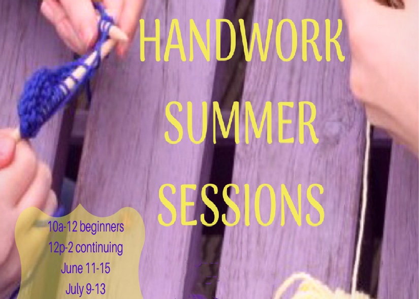 Handwork Summer Sessions