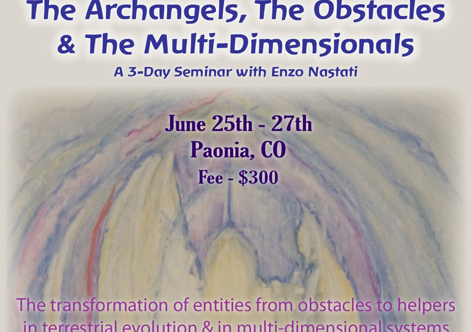 Archangels, Obstacles and Multi-Dimensionals