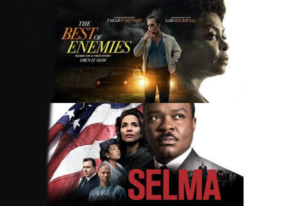 The Best of Enemies and Selma