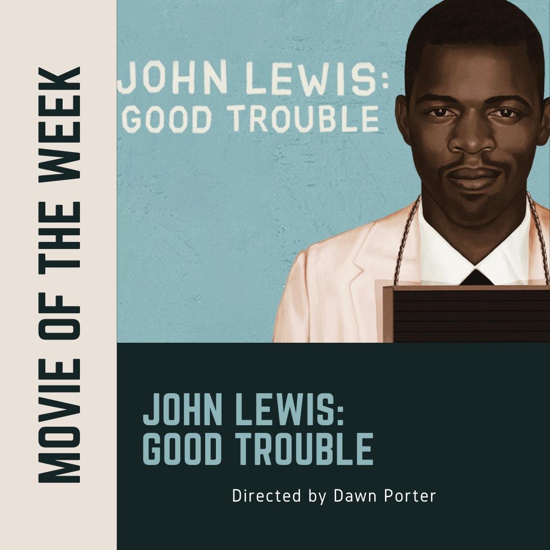 Movie of the Week John Lewis