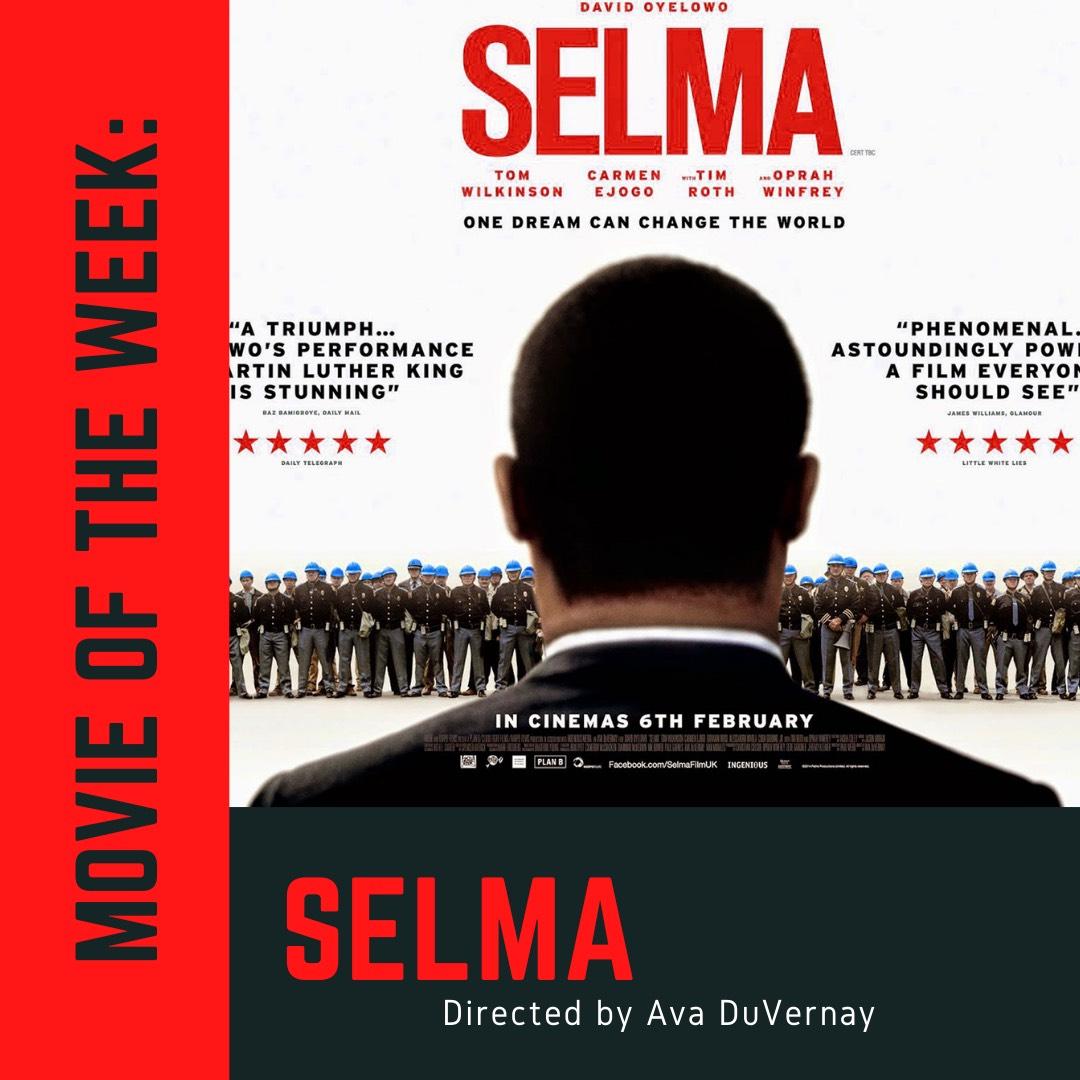 Movie of the Week Selma