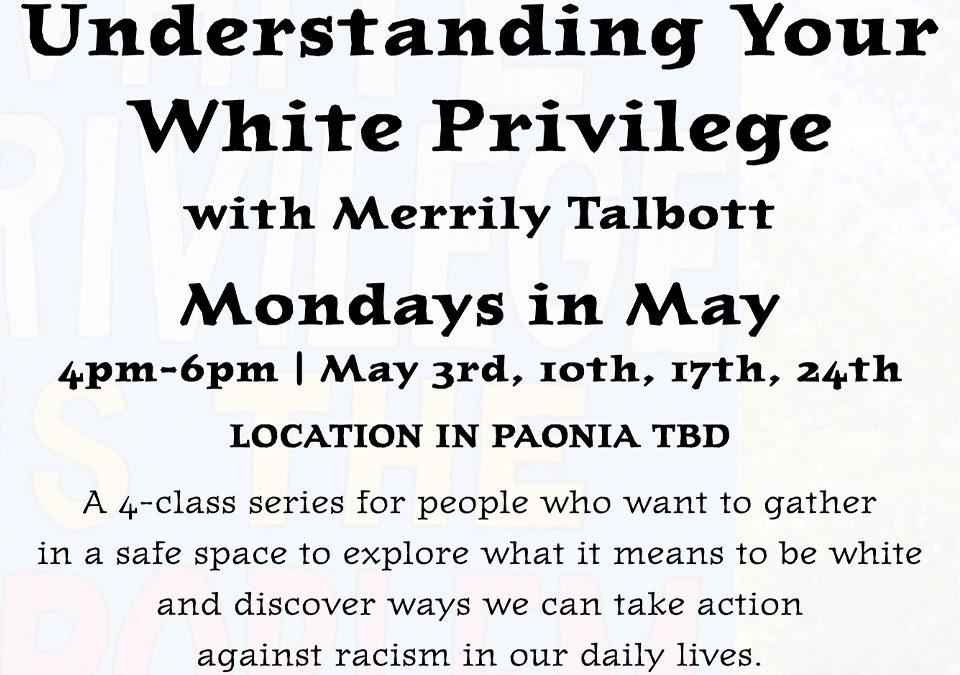 Understanding Your White Privilege