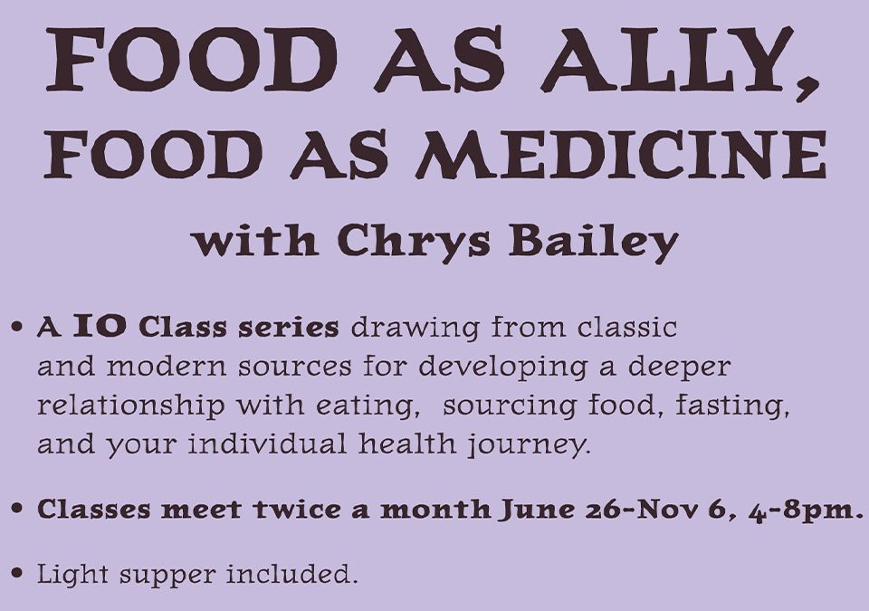 Food As Ally, Food As Medicine