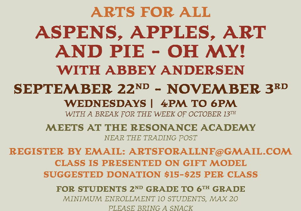 Aspens, Apples, Art and Pie – Oh My!